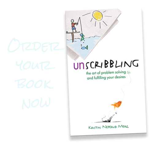 Unscribbling: the art of problem solving and fulfilling your desires is now available!